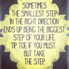 Take One Step At A Time....