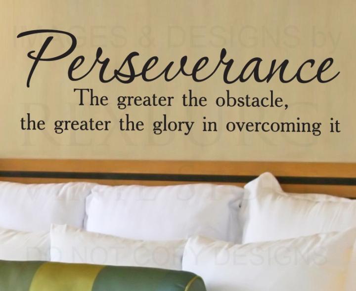 Perservere!